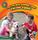 Taking Turns! by Katie Marsico (Hardback, 2012)