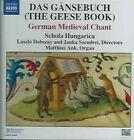 Das Gänsebuch (The Geese Book): German Medieval Chant (2005)