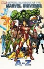 Official Handbook of the Marvel Universe A to Z: Vol. 5 by Marvel Comics (Paperback, 2012)