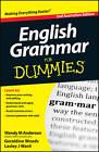 English Grammar for Dummies by Geraldine Woods, Lesley J. Ward, Wendy M. Anderson (Paperback, 2013)