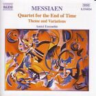 Olivier Messiaen - : Quartet for the End of Time; Theme and Variations (2001)