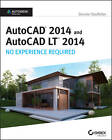 AutoCAD 2014 and AutoCAD Lt 2014: No Experience Required: Autodesk Official Press by Donnie Gladfelter (Paperback, 2013)