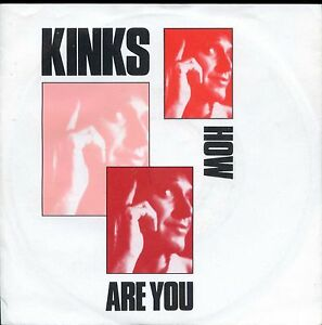 7inch-THE-KINKS-how-are-you-HOLLAND-1986-NEAR-MINT-PS