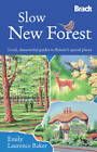 Slow New Forest by Emily Laurence Baker (Paperback, 2013)
