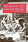 All Silver and No Brass: An Irish Christmas Mumming by Henry Glassie (Paperback, 1976)