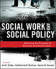 Social Welfare Policy: Advancing the Principles of Economic and Social Justice by Catherine N. Dulmus, Ira C. Colby, Karen Sowers (Paperback, 2013)
