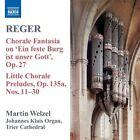 Max Reger - Reger: Organ Works, Vol. 8 (2008)