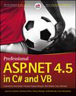 Professional ASP.NET 4.5 in C# and VB by Christian Wenz, Jason N. Gaylord, Todd Miranda, Scott Hanselman, Pranav Rastogi (Paperback, 2013)