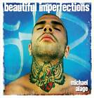 Beautiful Imperfections by Michael Alago (Hardback, 2013)