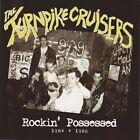 The Turnpike Cruisers - Rockin' Possessed 1984-1986 (2008)