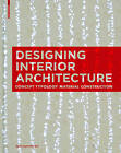 Designing Interior Architecture: Concept, Typology, Material, Construction by Birkhauser (Paperback, 2013)