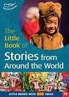 The Little Book of Stories from Around the World: Little Books with Big Ideas (70) by Marianne Sargent (Paperback, 2013)