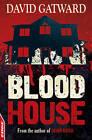 Blood House by David Gatward (Paperback, 2012)