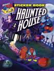 3-D Sticker Book - Haunted House by Scott Altmann (Mixed media product, 2012)