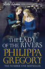 The Lady of the Rivers (TV Tie-In) by Philippa Gregory (Paperback, 2013)
