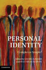 Personal Identity: Complex or Simple? by Cambridge University Press (Hardback, 2012)