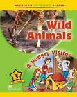 Wild Animals / A Hungry Visitor by M. Omerod (Paperback, 2011)