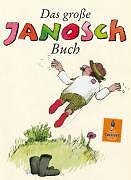 Das große Janosch-Buch: Geschichten und Bilder (Gulliver) von JANOSCH