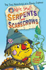 Alfie Small: Serpents and Scarecrows: Colour First Reader by Alfie Small (Paperback, 2013)