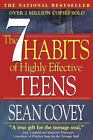 The 7 Habits of Highly Effective Teens : The Ultimate Teenage Success Guide by Stephen R. Covey (1998, Paperback)