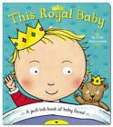 This Royal Baby by Pan Macmillan (Board book, 2013)