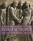 A History of the Roman People by Allen Mason Ward, Cedric A. Yeo, Fritz M. Heichelheim (Paperback, 2013)