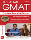 Fractions, Decimals, and Percents GMAT Strategy Guide by Manhattan GMAT (Paperback, 2012)