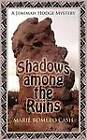 Shadows Among the Ruins by Marie Romero Cash (Paperback / softback, 2010)