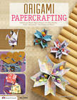 Origami Papercrafting: Folded and Washi Paper Projects for Mini Books, Cards, Ornaments, Tiny Boxes and More by Suzanne McNeill (Paperback, 2013)