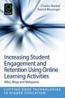 Increasing Student Engagement and Retention Using Online Learning Activities: Wikis, Blogs and Webquests: Part A by Emerald Group Publishing Limited (Paperback, 2012)