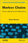 Markov Chains: Theory and Applications by Bruno Sericola (Hardback, 2013)