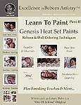 Learn to Paint Part 2: Genesis Heat Set Paints Newborn Layering Color...
