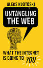 Untangling the Web by Aleks Krotoski (Paperback, 2013)