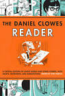Daniel Clowes Reader: Ghost World, Nine Short Stories & Critical Materia by Ken Parille (Paperback, 2013)