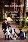 Les Carnets D'Une Bourgeoise Dechue by Diane Rauscher-Kennedy (Paperback / softback, 2010)