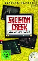 Skeleton Creek 01 - Wenn das Böse erwacht von Patrick Carman (2010, Gebunden)