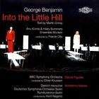 George Benjamin - : Into the Little Hill (2008)