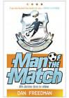 Man of the Match by Dan Freedman (Paperback, 2012)