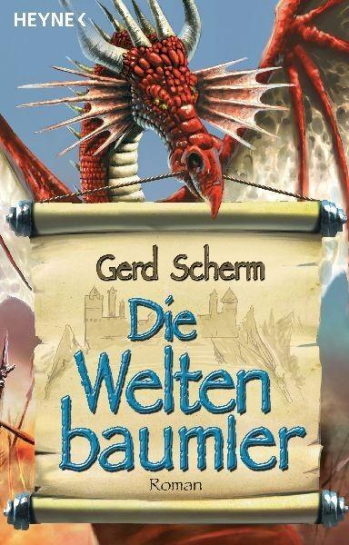 Die Weltenbaumler von Gerd Scherm (2008, Taschenbuch) SEHR GUT
