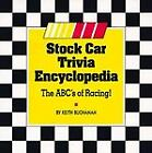 Stock Car Trivia Encyclopedia : The ABC's of Racing! by Keith Buchanan (1996, Paperback)