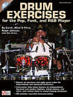 Ralph Johnson (Earth, Wind and Fire): Drum Exercises for the Pop, Funk, and R&B Player by Ralph Johnson (Paperback, 2010)