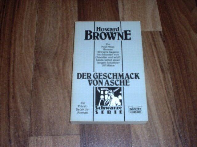 Howard Browne -- Der GESCHMACK von ASCHE / Schwarze Serie  Paul Pine-Krimi  1987