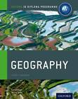 Ib Geography Course Book: Oxford Ib Diploma Programme: For the Ib Diploma by Garrett Nagle, Briony Cooke (Paperback, 2012)
