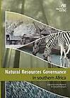Natural Resources Governance in Southern Africa by Mengsteab Tesfayohannes, Hany Besada (Paperback, 2012)