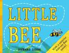 Little Bee by Edward Gibbs (Board book, 2012)