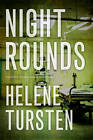 Night Rounds by Helene Tursten (Paperback, 2013)