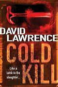 Cold Kill, von David Lawrence (2007, Taschenbuch)