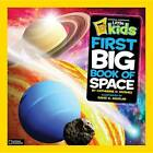 National Geographic Little Kids First Big Book of Space by Catherine D. Hughes (Hardback, 2012)