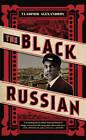The Black Russian by Vladimir Alexandrov (Hardback, 2013)