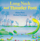 Long Neck and Thunder Foot by Helen Piers (Paperback, 2012)